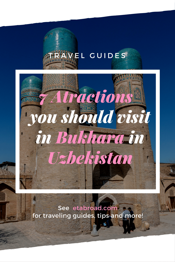 7 atractions to see in Bukhara