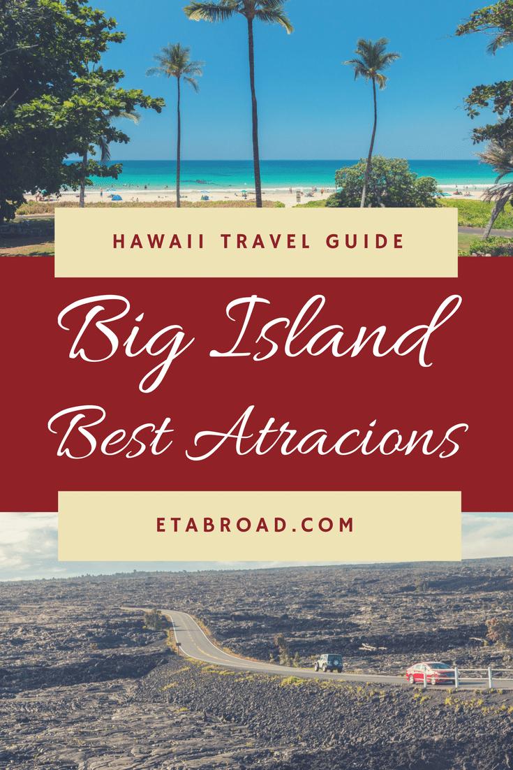 Big Island Travel Guide | Big Island Attractions | Big Island Hawaii Atractions