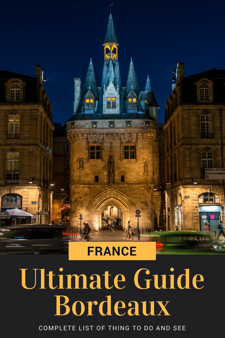 Bordeaux Travel Guide | What to see in Bordeaux | must-see places | Best thinks to see in Bordeaux | Best of Bordeaux, where to stay, when to go, what to eat | Bordeaux wine tasting and wine tour | Why Bordeaux is in UNESCO