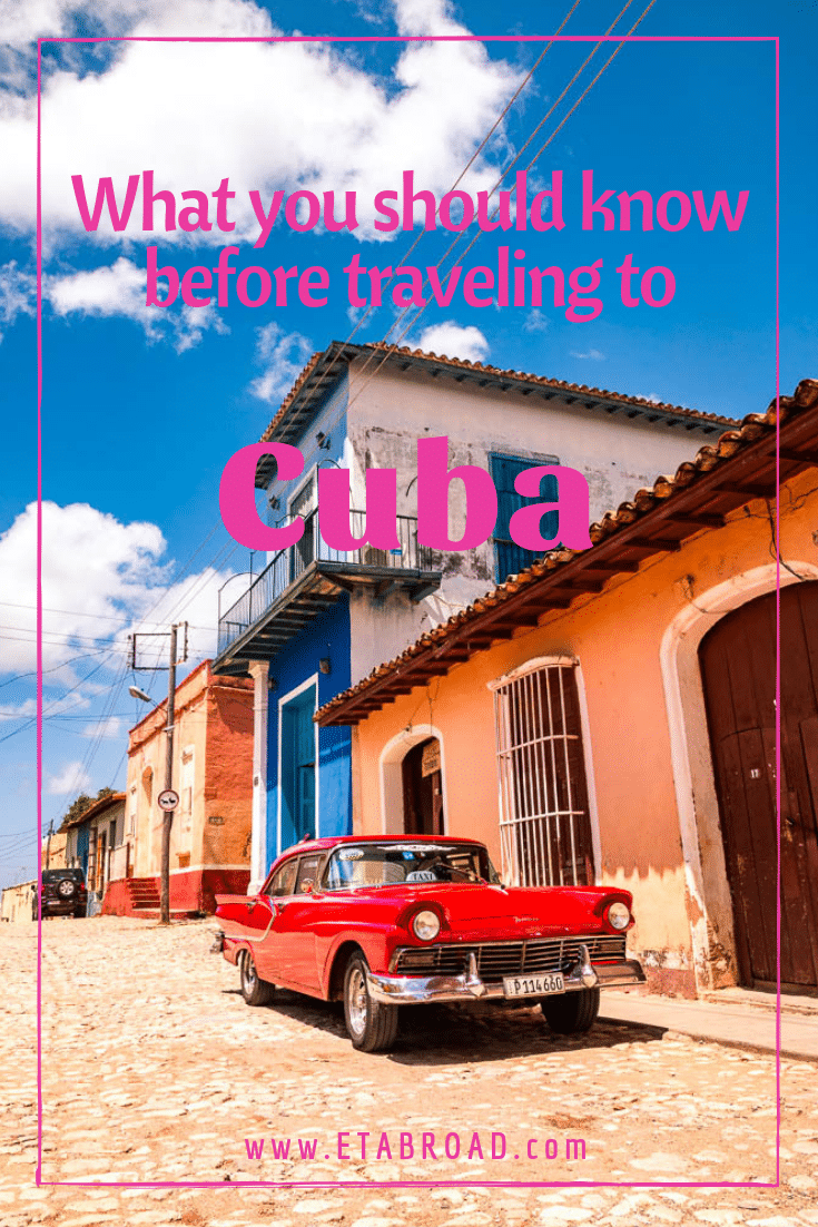 What You Should Know Before Traveling to Cuba | Before Going to Cuba | Travel around Cuba | Cuba Travel Tips | Information about Traveling to Cuba