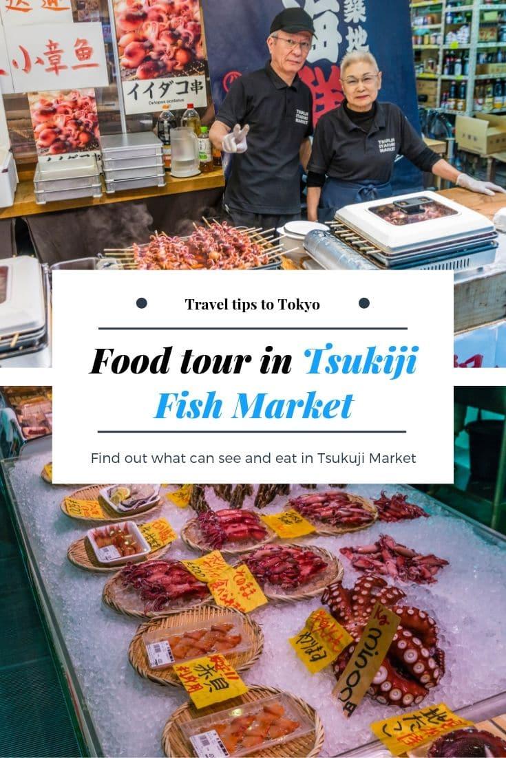 Visit the Tsukiji Fish Market in Tokyo